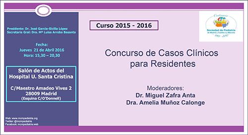 Concurso de Casos Clínicos para Residentes. Curso 2015-2016